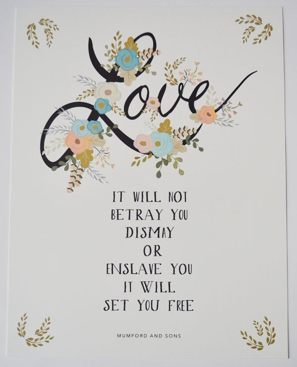 Love Mumford and Sons Quote print for your wedding 8.5 x 11. $35.00, via Etsy.