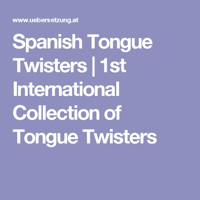 Spanish Tongue Twisters | 1st International Collection of Tongue Twisters