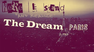 I belive my dreams relize