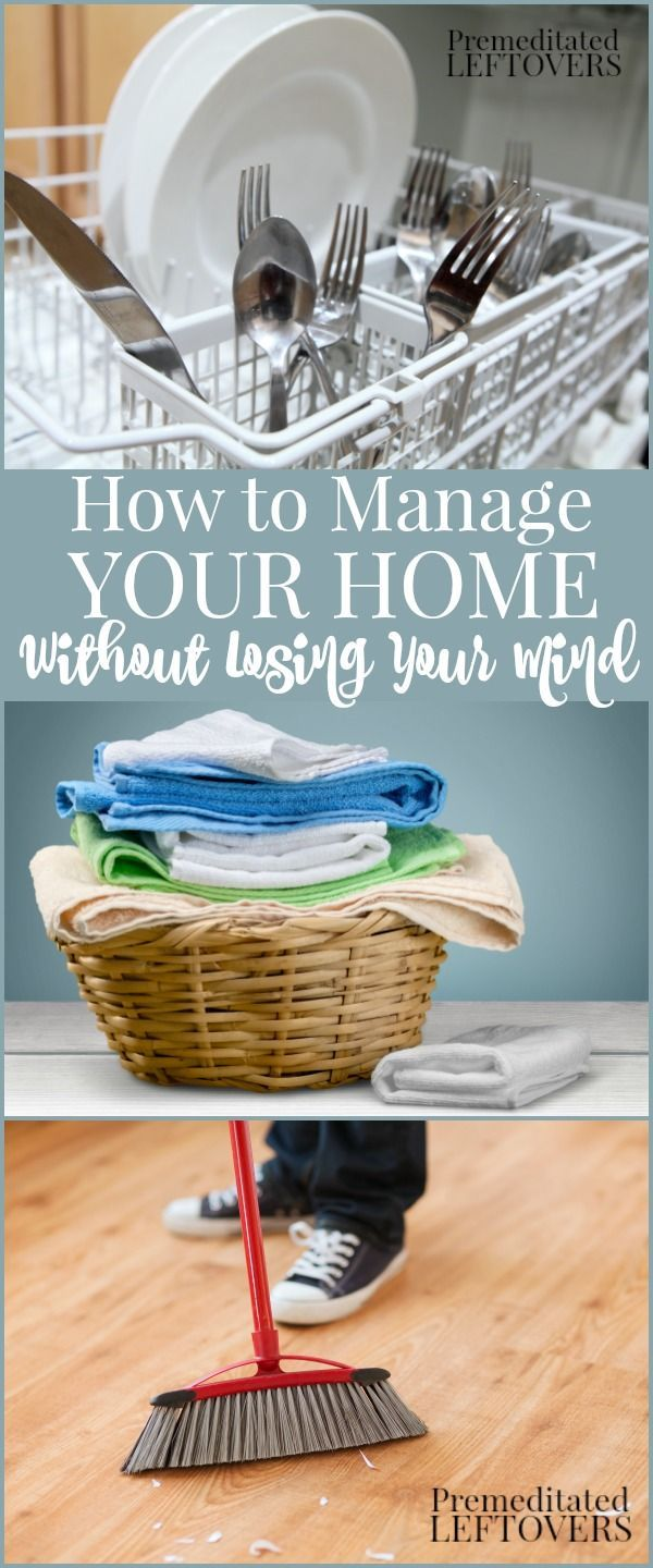 How to Manage Your Home Without Losing Your Mind provides simple, actionable steps to help you clean, declutter, and organize your home and create systems for maintaining your home.