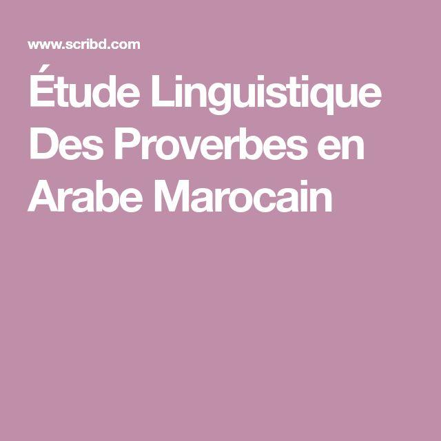 Étude Linguistique Des Proverbes en Arabe Marocain