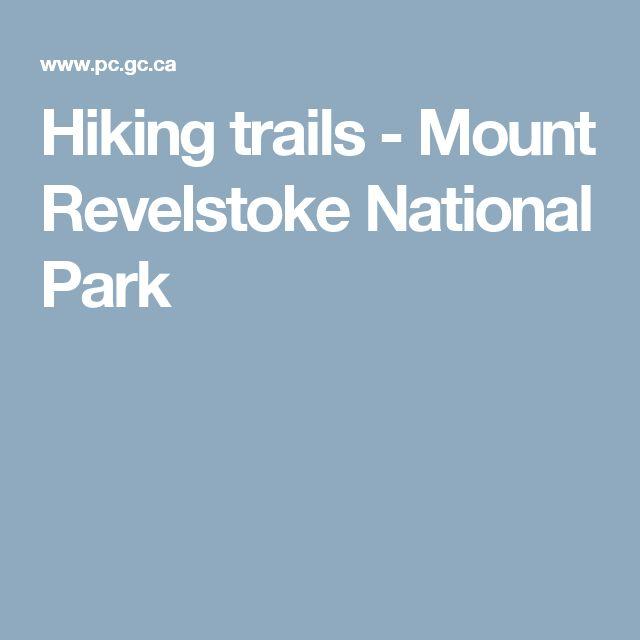 Lovely Hiking trails Mount Revelstoke National Park