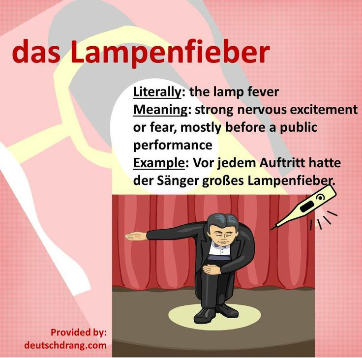 Cool German words: das Lampenfieber (the lamp fever)
