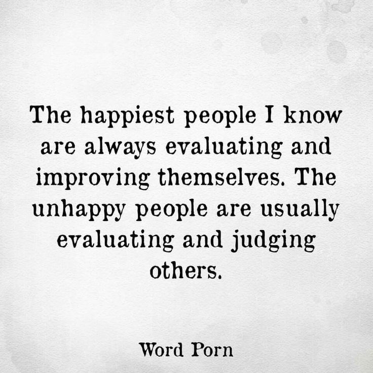 Surround yourself with happy, positive people.