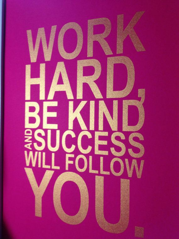 Gold motivational quote print Work hard be kind and by MiraDoson, $16.00