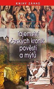 Tajemství českých kronik, pověstí a mýtů #alpress #eknihy