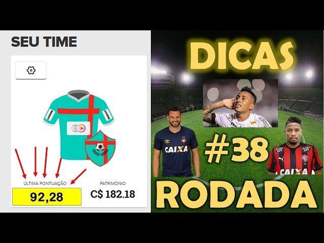 DICAS 38 RODADA - ULTIMA RODADA CARTOLA
