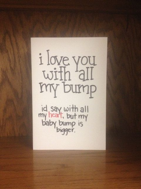 Haha, thought this would be a cute fathers' day card for Cord! First Fathers Day card funny card - I love you with all my bump - New Mom, New Dad