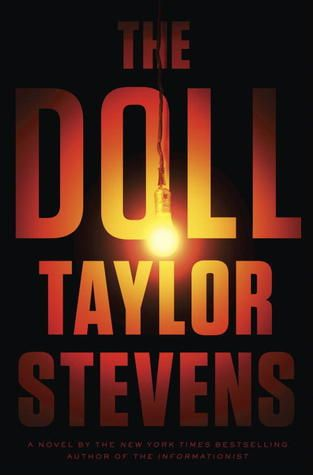 The Doll (Vanessa Michael Munroe, #3) by Taylor Stevens: Human Trafficking, Worth Reading, Novels Vanessa, Vanessa Michael, Dolls, Books Worth, Specialist Vanessa, Michael Munro, Taylors Steven