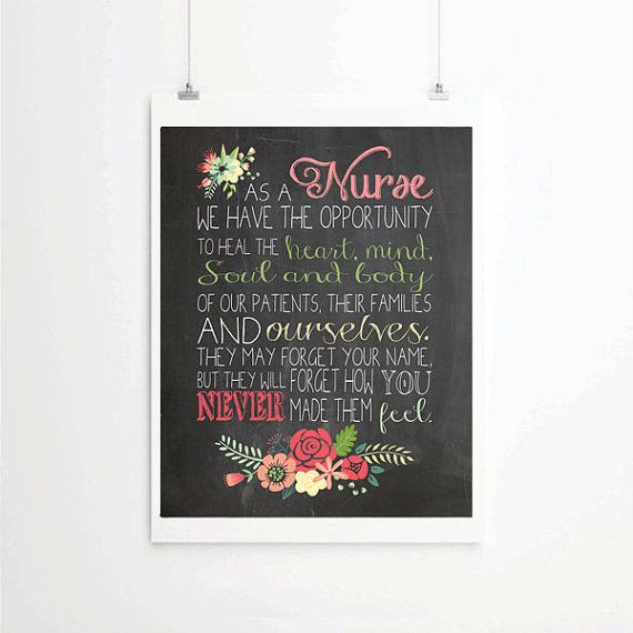 This beautiful Maya Angelou quote is a touching inspiration to the nursing profession. This print remains to be a favorite among customers and