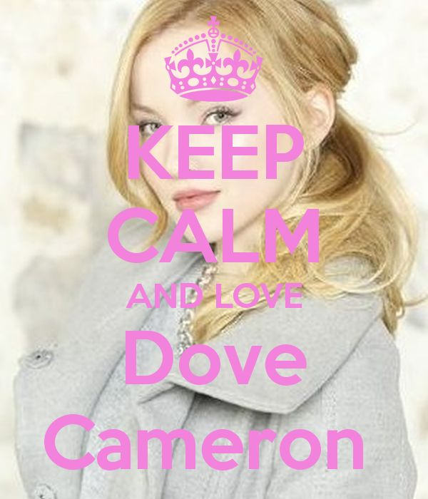 Keep calm: Dove Cameron (01)