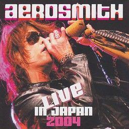 Aerosmith - Live In Japan 2004 (CD) #aerosmith