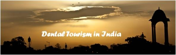 Dental tourism in India - Smile your way to glory!!!