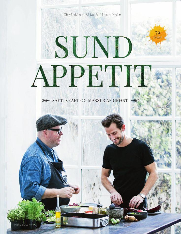 Sund appetit  - Saft, kraft og masser af grønt by JP/Politikens Forlag - issuu