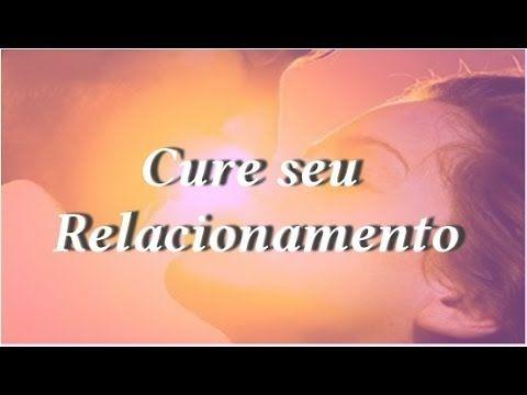 Cure Relacionamentos + Ho' oponopono+ PNL +Reprogramação com Thetahealing - YouTube