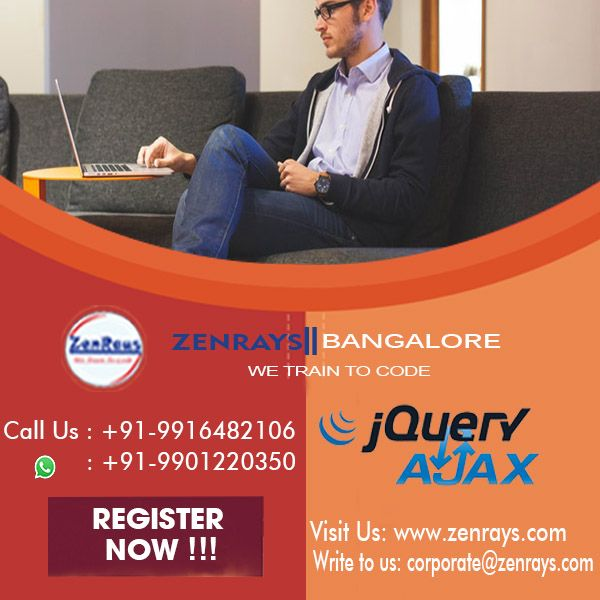 JQuery Training in Bangalore. ZenRays offers the best JQuery Training in Bangalore. Get Certified with Live Project experience. Our syllabus are applicable to students, working professionals etc. Call us at +91 9916482106 | WhatsApp 9901220350. Drop in at our Koramangala 4t block institute | Write to us at corporate@zenrays.com | Visit http://zenrays.com/jquery-ajax-training
