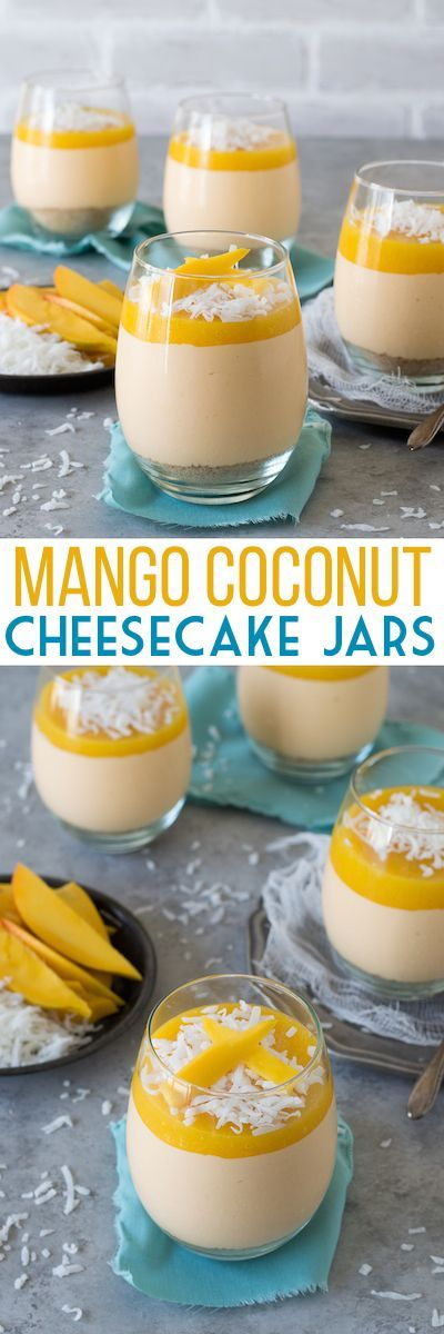 salem oregon movie theaters Mango Coconut Cheesecake Jars   no bake mango coconut cheesecake with a layer of fresh mango puree