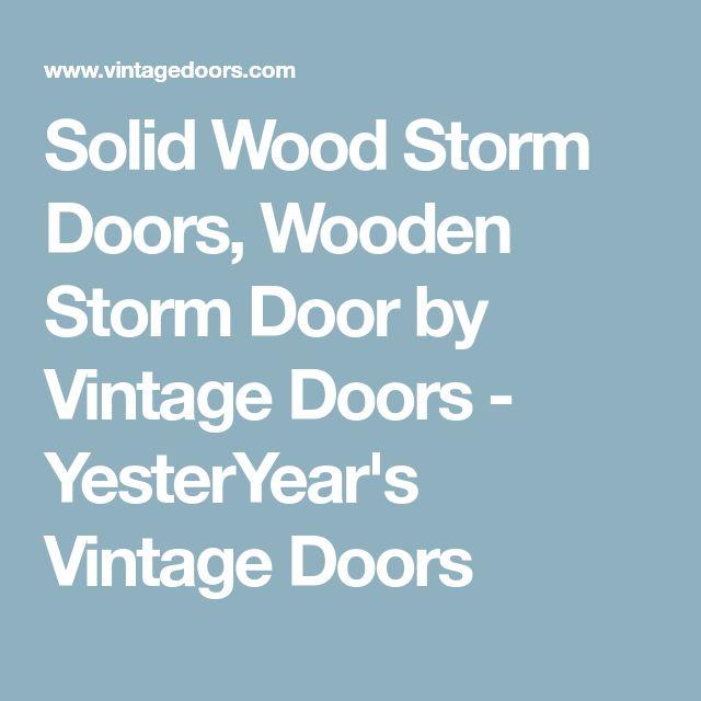 Best 25+ Storm doors ideas on Pinterest   Front screen ...