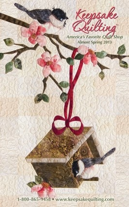 Keepsake Quilting Catalog- Almost Spring 2013