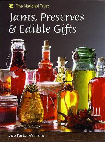 Jams, Preserves and Edible Gifts  by Sara Paston-Williams: Edible Gifts Sweet, Gifts Ideas, Hours, Cookery Book, Handmade Christmas Gifts, Handmade Gifts, Sara Paston Williams, Christmas Preserves, Christmas Hampers