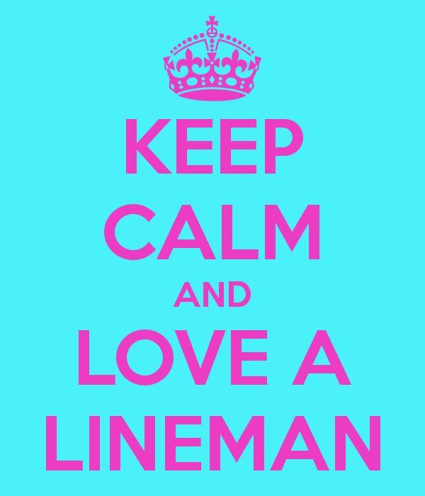 keep calm and love a lineman - Google Search