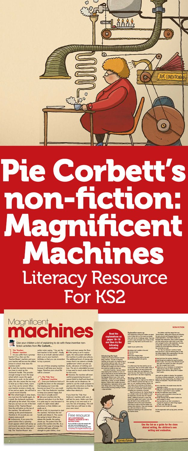 Pie Corbett's non-fiction: Magnificent Machines – Literacy Resource For KS2