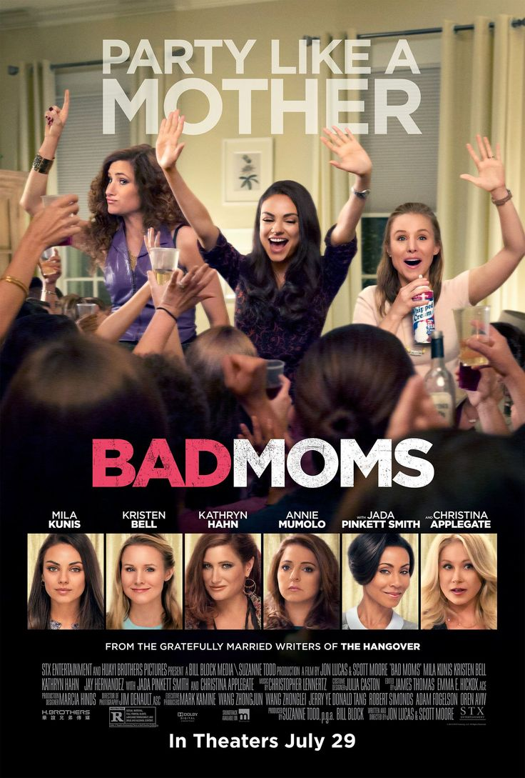 Bad Moms (2016) - When three overworked and under-appreciated moms are pushed beyond their limits, they ditch their conventional responsibilities for a jolt of long overdue freedom, fun, and comedic self-indulgence.