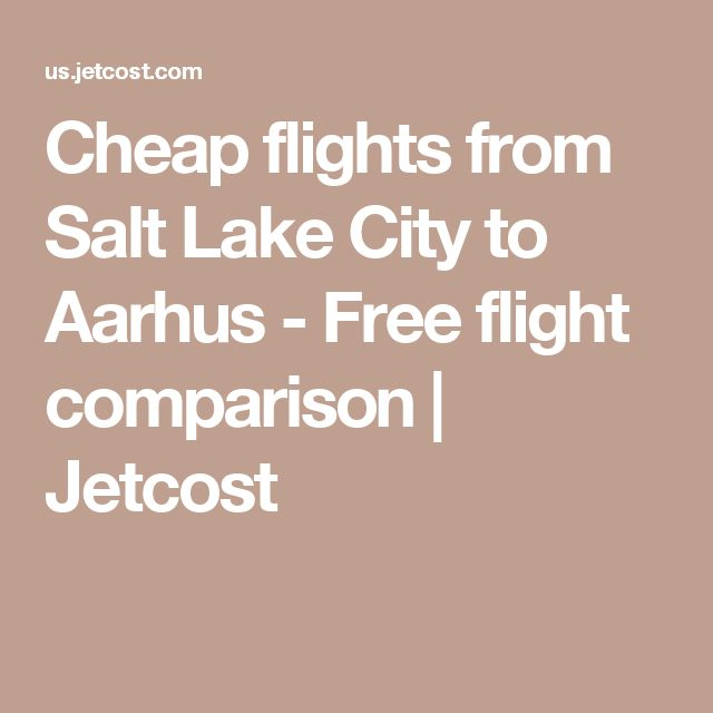 Cheap flights from Salt Lake City to Aarhus - Free flight comparison | Jetcost