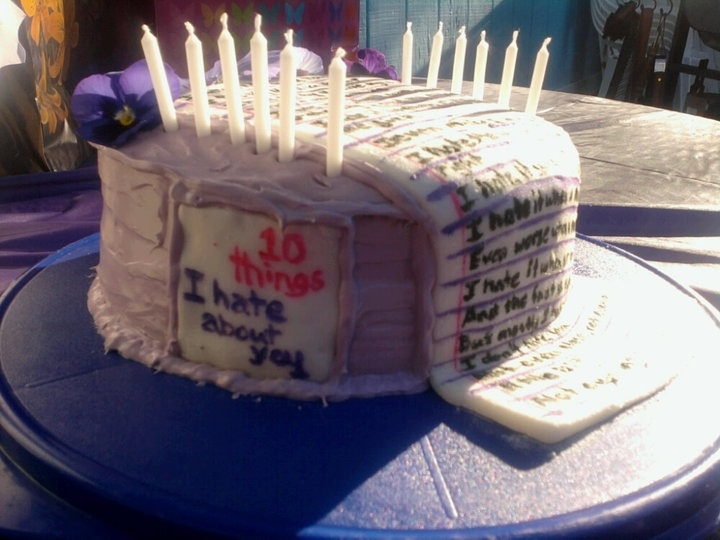 10 Things I Hate About You Poem: 10 Things I Hate About You Poem Cake