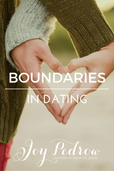 Christian dating physical boundaries