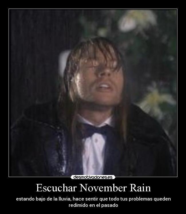 carteles y desmotivaciones de guns n roses november rain MEMEs