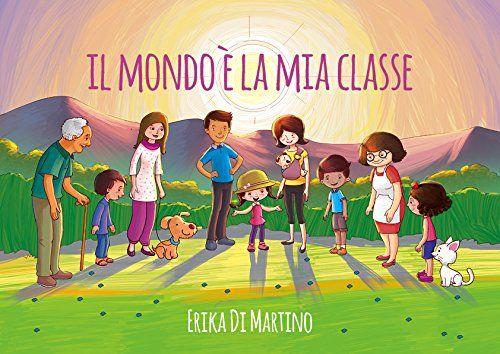 Unico nel suo genere, ecco finalmente il primo libro per bambini homeschoolers in Italia. Un racconto di chi cresce in modo differente.