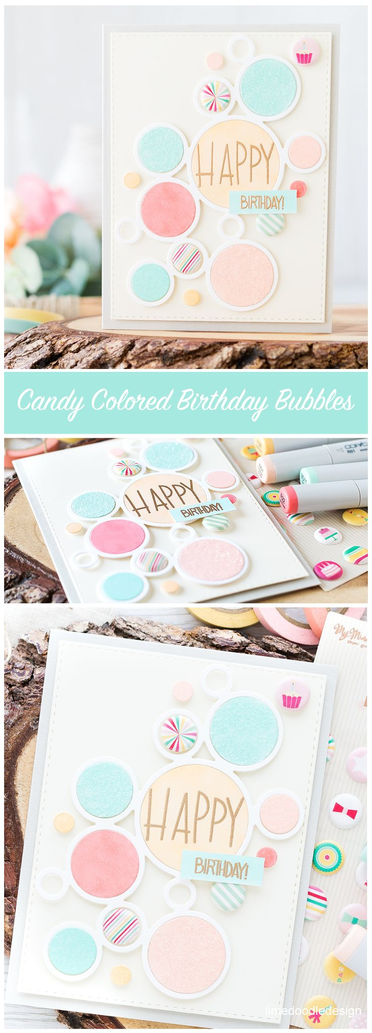 Candy Colored Birthday Bubbles Card. Find out more by clicking on the following link: http://limedoodledesign.com/2016/08/candy-colored-birthday-bubbles/