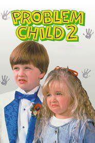 Watch Problem Child 2 Full Movie | Problem Child 2  Full Movie_HD-1080p|Download Problem Child 2  Full Movie English Sub
