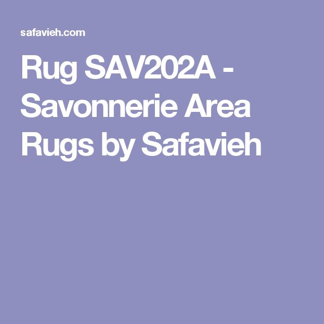 Rug SAV202A - Savonnerie Area Rugs by Safavieh