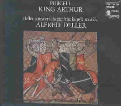 Deller Consort - Purcell:King Arthur and Masque