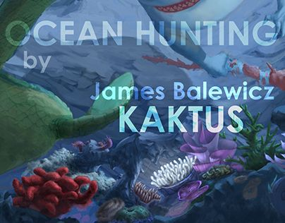 "Check out new work on my @Behance portfolio: ""sneak peek to Ocean Hunting"" http://on.be.net/1U25nx1"