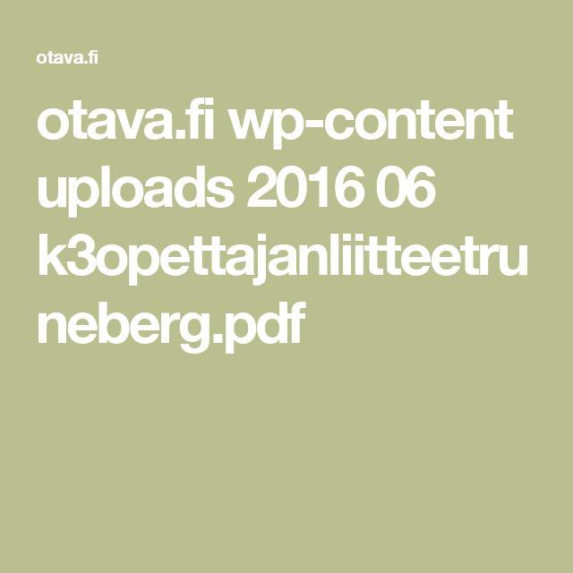 otava.fi wp-content uploads 2016 06 k3opettajanliitteetruneberg.pdf