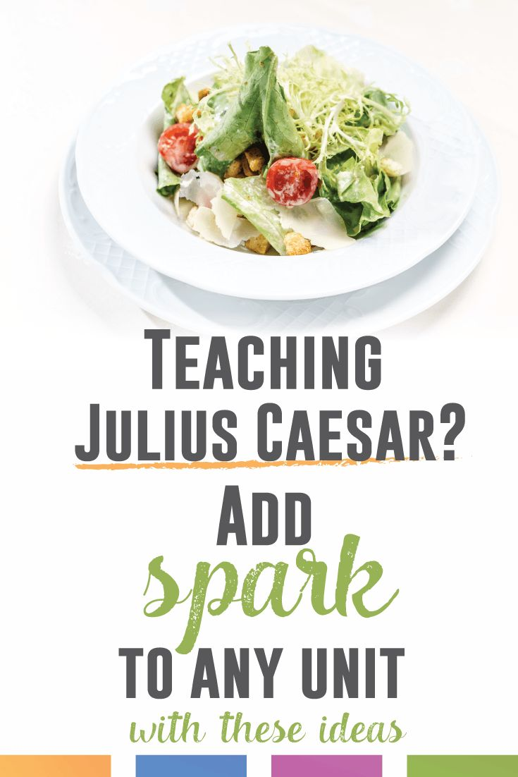 Teaching Julius Caesar? Add these free ideas to add spark with any Caesar unit.