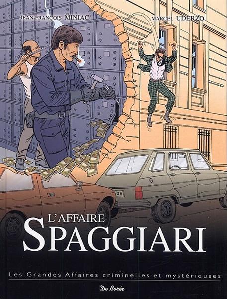 *L'affaire Spaggiari, série les grandes affaires criminelles et mystérieuses. Cliquez sur l'image pour écouter l'émission.