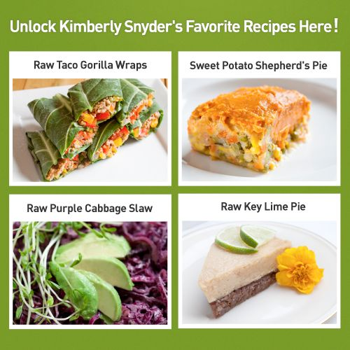 Get Celebrity Nutritionist Kimberly Snyder's Exclusive Recipes By Clicking Here