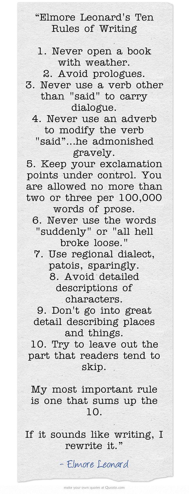 """Elmore Leonard's Ten Rules of Writing 1. Never open a ... | 650 x 1701 jpeg 208kB"