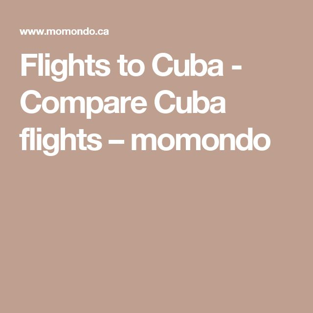Flights to Cuba - Compare Cuba flights – momondo