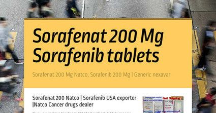 Purchase Sorafenat 200 Mg Sorafenib tablets generic Nexavar mfd by Natco pharma India is a anti cancer (chemotherapy) medicine. Buy Sorafenat 200 Mg anti cancer treatment drugs from wholesale cancer drugs supplier Gefitinib price at attractive discounted price (oncology) treatment medicine for worldwide with express delivery services for all over world including China, Canada, Hong Kong, Africa, Vietnam, France, India, etc.