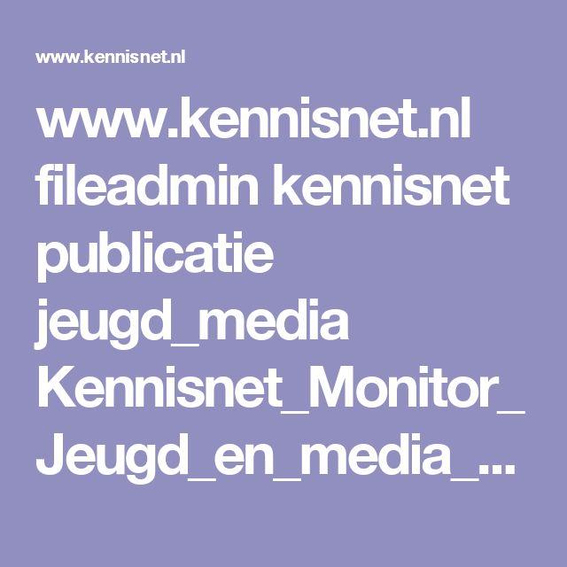 www.kennisnet.nl fileadmin kennisnet publicatie jeugd_media Kennisnet_Monitor_Jeugd_en_media_2015.pdf