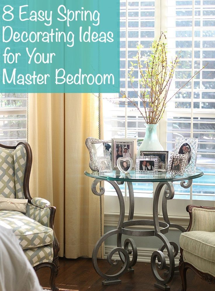 8 Spring Decorating Ideas For Your Master Bedroom