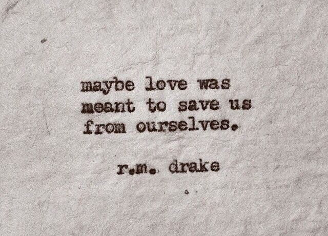 R M Drake Quote: 145 Best Images About RM Drake On Pinterest