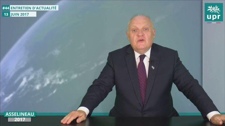 Asselineau dresse le bilan des législatives l'avenir de l'UPR  commente l'actualité au 13/06/2017 François Asselineau analyse l'actualité récente au 13 juin 2017. Il dresse le bilan des législatives et l'avenir de l'UPR. Il aborde les élections britanniques et Gouvernement Philippe.