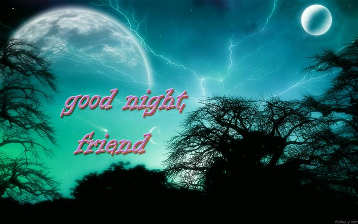 Sweet Dreams Good Night Friend - Wishes, Greetings, Pictures ...