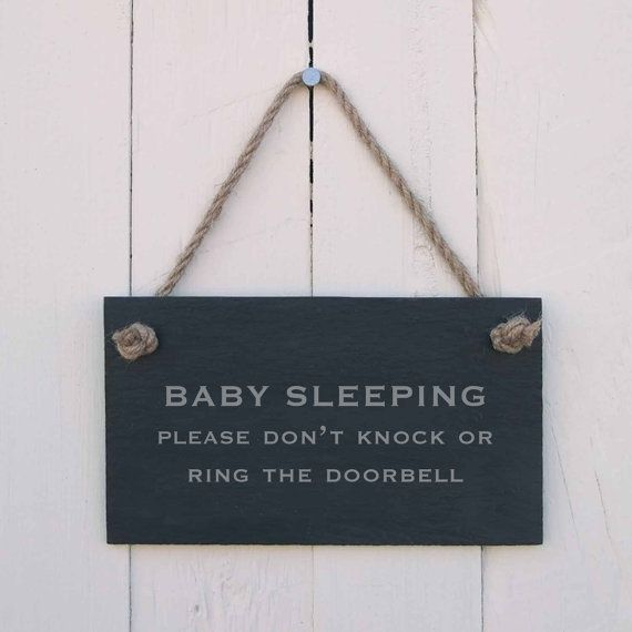 Slate Hanging Sign with the message Baby Sleeping Please Dont Knock or Ring the Doorbell.    Each sign is made from hand riven, charcoal